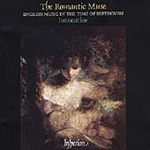The Romantic Muse: English Music in the Time of Beethoven (CD)