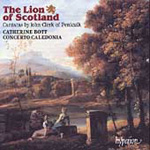 The Lion of Scotland - Music by John Clerk of Penicuik (CD)