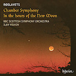 Roslavets: Chamber Symphony No 2; In the Hours of the New Moon (CD)