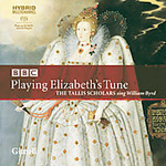 The Tallis Scholars - Playing Elizabeth's Tune (SACD)