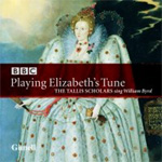 The Tallis Scholars - Playing Elizabeth's Tune (CD)