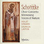 Schnittke: Choir Concerto; Minnesang; Voices of Nature (CD)
