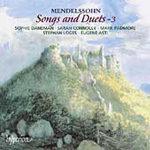 Mendelssohn : Songs and Duets, Vol 3 (CD)