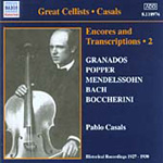 Casals - Encores and Transcriptions Vol 2 (CD)