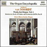 Noordt: Organ Works, Vol 1 (CD)