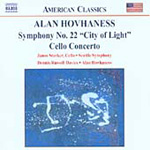Hovhaness: Symphony No 22, 'City of Light'; Cello Concerto (CD)