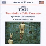 Toch: Cello Concerto; Tanz-Suite (CD)