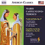 Castelnuovo-Tedesco: Naomi and Ruth; Sacred Service (CD)