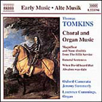 Tomkins: Choral & Organ Music (CD)