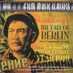 Shostakovich: The Fall of Berlin; The Unforgettable Year 1919 (CD)