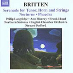 Britten: Serenade for Tenor, Horn & Strings; Nocturne; Phaedra (CD)