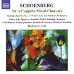Schoenberg: (6) A cappella Folksongs; Suite in G; String Quartet No 2 (CD)