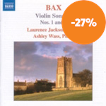 Bax: Violin Sonatas Nos 1 and 3 (CD)