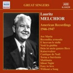 Lauritz Melchior - American Recordings (1946-47) (CD)