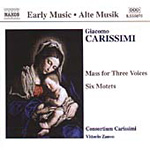 Carissimi: Mass for Three Voices. Six Motets (CD)