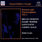 Casals - Encores and Transcriptions Vol 1 (CD)