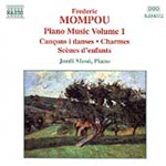Mompou - Piano Works, Vol 1 (CD)