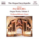 Pachelbel: Organ Works, Volume 1 (CD)