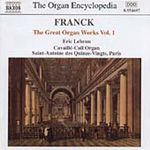 Franck: The Great Organ Works, Volume 1 (CD)