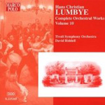 Lumbye: Complete Orchestral Works, Vol 10 (CD)