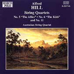 Alfred Hill: String Quartets Nos 5, 6 & 11 (CD)