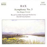 Bax: Symphony No 3. Happy Forest. (CD)