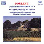 Poulenc: Complete Chamber Music, Volume 5 (CD)