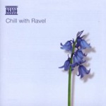 Chill with Ravel (CD)