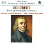 Schubert: Lieder - Poets of Sensibility, Vol 3 (CD)