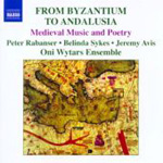 From Bysantium to Andalusia (CD)