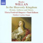 Willan: In the Heavenly Kingdom (CD)