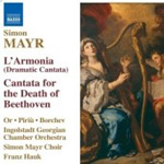 Mayr: L' Armonia; Cantata for the Death of Beethoven (CD)