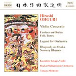 Ohguri: Violin Concerto and other orchestral works (CD)