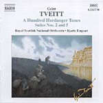 Tveitt: A Hundred Hardanger Tunes, Suites Nos 2 & 5 (CD)