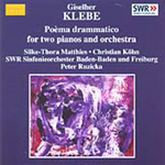 Klebe: Poèma drammatico for 2 Pianos and Orchestra (CD)