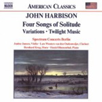 Harbison: Four Songs of Solitude; Variations; Twilight Music (CD)