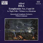 Hill: Symphonies Nos 5 & 10 & Orchestral Works (CD)