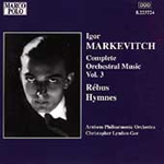 Markevitch: Orchestral Works, Vol. 3 (CD)