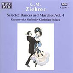 Ziehrer: Selected Dances and Marches Vol 4 (CD)