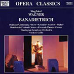 S. Wagner: Banadietrich (CD)