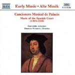 Cancionero Musical de Palacio-Music of the Spanish Court (CD)