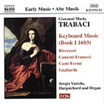 Trabaci: Keyboard Works, Book I (CD)
