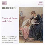 Berceuse - Music of Calm & Peace (CD)