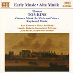 Tomkins: Consort Music for Viols and Voices; Keyboard Music (CD)