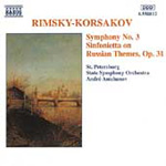 Rimsky-Korsakov: Symphony No 3; Sinfonietta on Russian Themes (CD)
