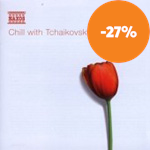 Chill with Tchaikovsky (CD)