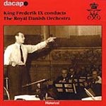 King Frederik IX conducts the Royal Danish Orchestra (CD)