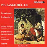 Lange-Müller: Renaissance & In the Alhambra (CD)
