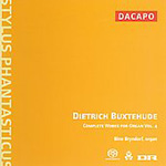 Buxtehude: Complete Works for Organ, Vol 4 (SACD)