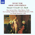 Bach, JC; Crusell; Mozart: Works for Oboe and Strings (CD)